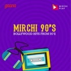 Mirchi 90S radio Bollywood